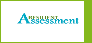 Resilient assessment
